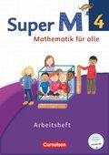 Super M - Mathematik für alle, Ausgabe Westliche Bundesländer, Neubearbeitung: 4. Schuljahr, Arbeitsheft
