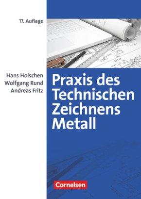 Praxis des Technischen Zeichnens, Metall