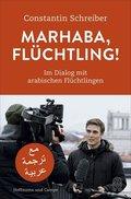 Marhaba, Flüchtling!