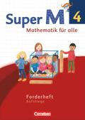 Super M - Mathematik für alle, Ausgabe Westliche Bundesländer, Neubearbeitung: 4. Schuljahr, Forderheft Aufstiege