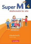Super M - Mathematik für alle, Ausgabe Westliche Bundesländer, Neubearbeitung: 4. Schuljahr, Förderheft Einstiege