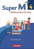Super M - Mathematik für alle, Ausgabe Westliche Bundesländer, Neubearbeitung: 4. Schuljahr, Schülerbuch mit Kartonbeilagen