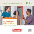 Pluspunkt Deutsch - Leben in Deutschland: Audio-CD zum Kursbuch; Bd.B1/1 - Tl.1