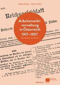 Arbeitsmarktverwaltung in Österreich 1917-1957