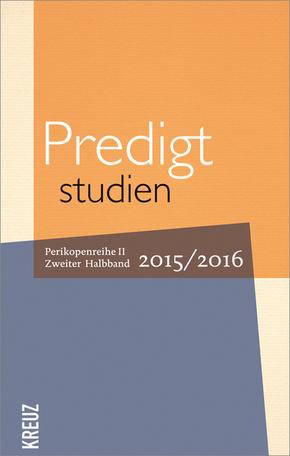 Predigtstudien 2015/2016 - Halbbd.2