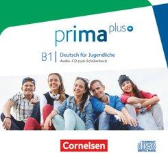 Prima plus - Deutsch für Jugendliche: Audio-CD zum Schülerbuch, Gesamtband; Bd.B1