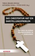 Das Christentum hat ein Darstellungsproblem