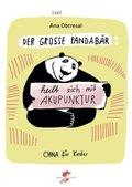 Der große Pandabär heilt sich mit Akupunktur