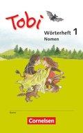 Tobi, Neubearbeitung (2016): 3 Wörterhefte