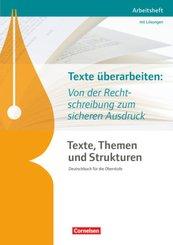 Texte, Themen und Strukturen, Arbeitshefte (Neubearbeitung): Texte, Themen und Strukturen - Arbeitshefte - Abiturvorbereitung-Themenhefte (Neubearbeitung)