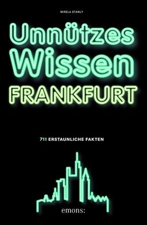 Unnützes Wissen Frankfurt
