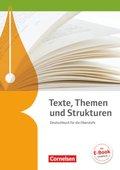 Texte, Themen und Strukturen, Allgemeine Ausgabe (2-jährige Oberstufe): Schülerbuch
