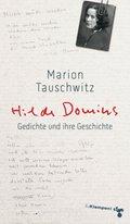 Hilde Domins Gedichte und ihre Geschichte