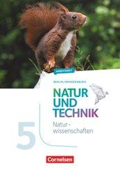 Natur und Technik - Naturwissenschaften: Neubearbeitung - Berlin/Brandenburg - 5./6. Schuljahr: Naturwissenschaften
