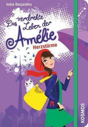 Das verdrehte Leben der Amélie - Herzstürme
