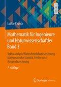 Mathematik für Ingenieure und Naturwissenschaftler: Vektoranalysis, Wahrscheinlichkeitsrechnung, Mathematische Statistik, Fehler- und Ausgleichsrechnung; Bd.3