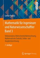 Vektoranalysis, Wahrscheinlichkeitsrechnung, Mathematische Statistik, Fehler- und Ausgleichsrechnung