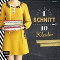 Ein Schnitt - zehn Kleider