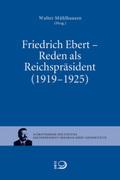 Friedrich Ebert - Reden als Reichpräsident (1919-1925)