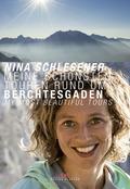 Meine schönsten Touren rund um Berchtesgaden - Berchtesgaden - My Most Beautiful Tours