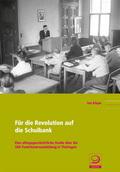 Für die Revolution auf die Schulbank