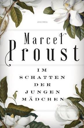 Marcel Proust - Im Schatten der jungen Mädchen