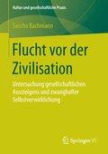 Flucht vor der Zivilisation