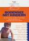Bodensee mit Kindern