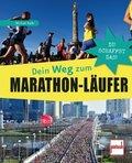 Dein Weg zum Marathon-Läufer