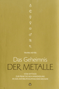Das Geheimnis der Metalle