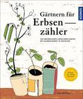 Gärtnern für Erbsenzähler
