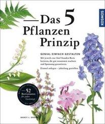 Das 5 Pflanzen Prinzip - Genial einfach gestalten mit jeweils nur fünf Stauden Beete