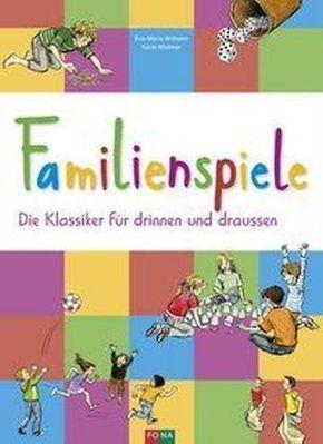 Familienspiele - Die Klassiker für drinnen und draussen