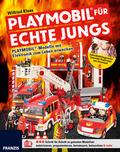 PLAYMOBIL® für echte Jungs - PLAYMOBIL®-Modelle mit Elektronik zum Leben erwecken
