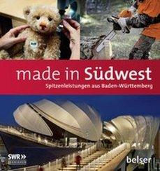 Made in Südwest - Spitzenleistungen aus Baden-Württemberg