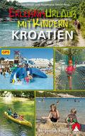 Rother Wanderbuch Erlebnisurlaub mit Kindern Kroatien