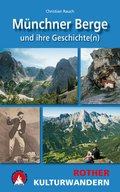 Rother Kulturwandern Münchner Berge und ihre Geschichte(n)
