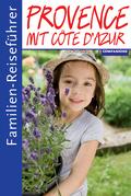 Familien-Reiseführer Provence