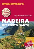 Iwanowski's Madeira mit Porto Santo - Reiseführer, m. 1 Karte