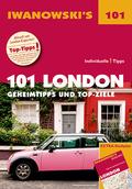 Iwanowski's 101 London - Reiseführer, m. 1 Karte