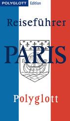 POLYGLOTT Edition Reiseführer Paris