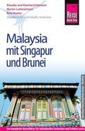Reise Know-How Malaysia mit Singapur und Brunei
