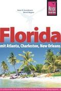 Reise Know-How Florida mit Atlanta, Charleston, New Orleans