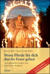 Wenn Pferde für dich durchs Feuer gehen - Tl.1