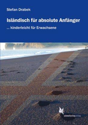 Isländisch für absolute Anfänger: Lehrbuch