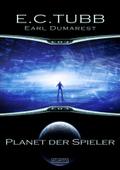 Earl Dumarest - Planet der Spieler