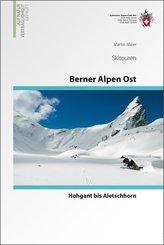 Skitouren Berner Alpen: Ost