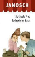 Schäbels Frau - Sacharin im Salat