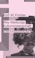 Aby Warburgs Kulturwissenschaft