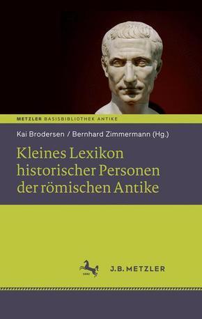 Kleines Lexikon historischer Personen der römischen Antike